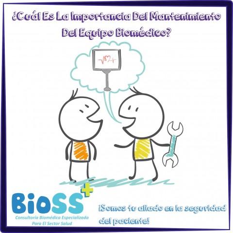 ¿Cuál Es La Importancia Del Mantenimiento Del Equipo Biomédico?